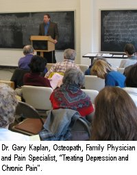 Dr. Gary Kaplan, Osteopath, Family Physician and Pain Specialist, Treating Depression and Chronic Pain
